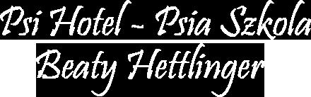Psi Hotel i Szkoła Beaty Hettlinger